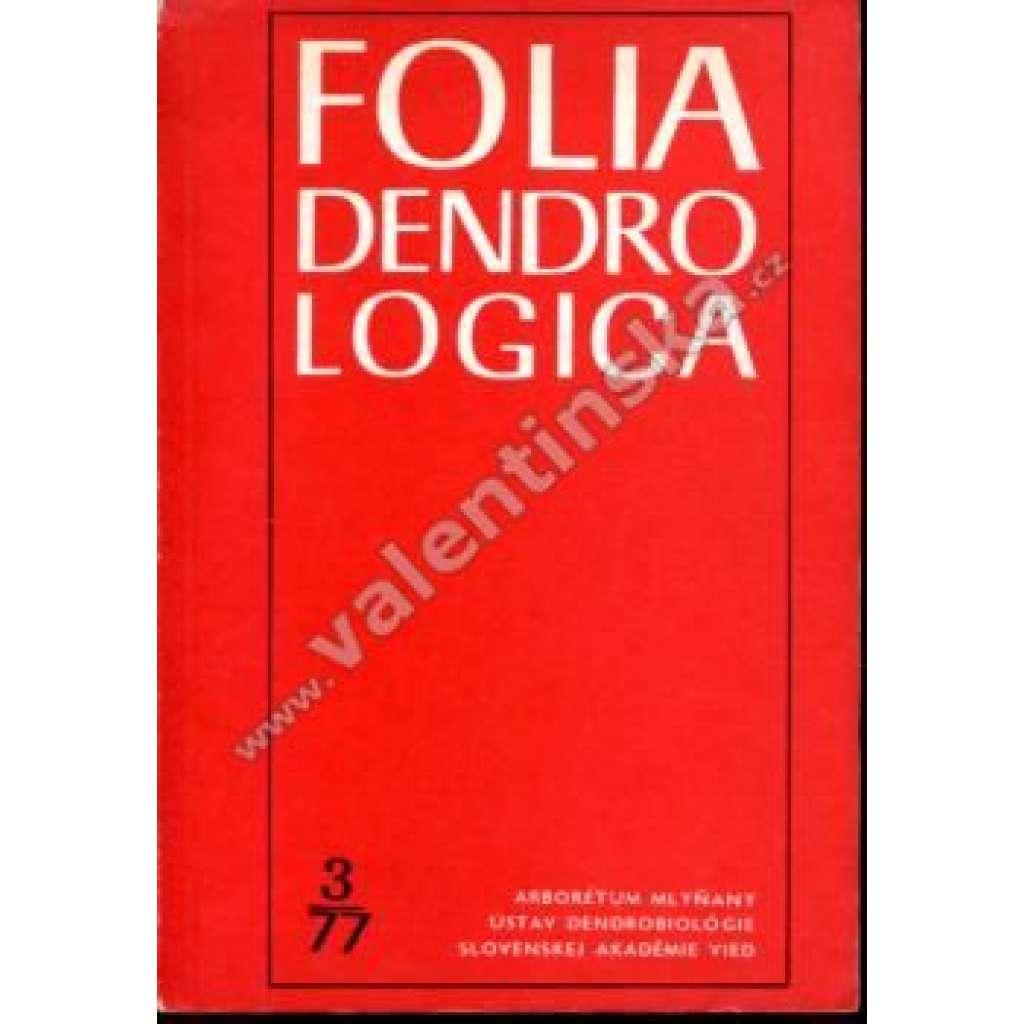 Folia Dendrologica, 3/77