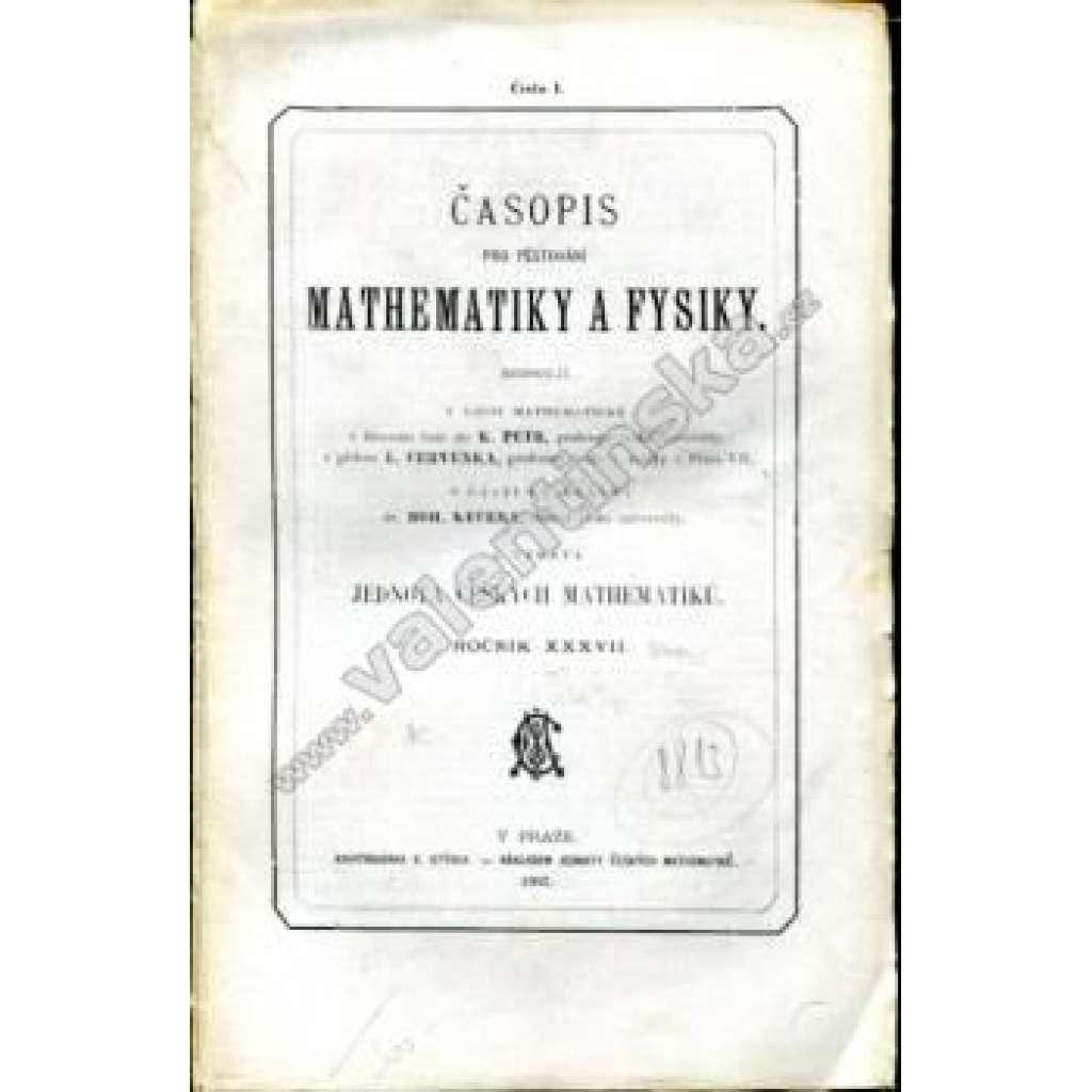 Časopis pro pěstování mathematiky a fysiky, r. 37