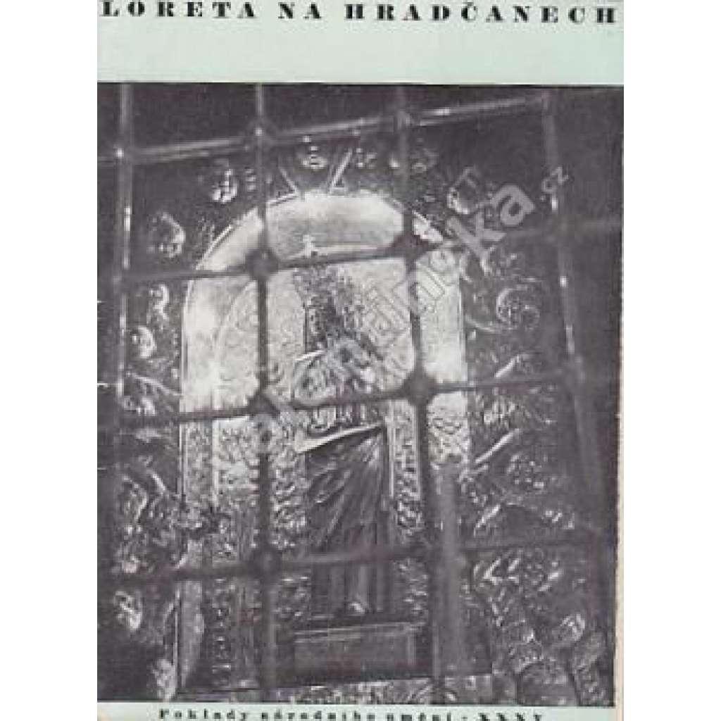 Loreta na Hradčanech (Poklady národního umění, sv. 35)