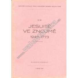Jesuité ve Znojmě 1243 - 1773