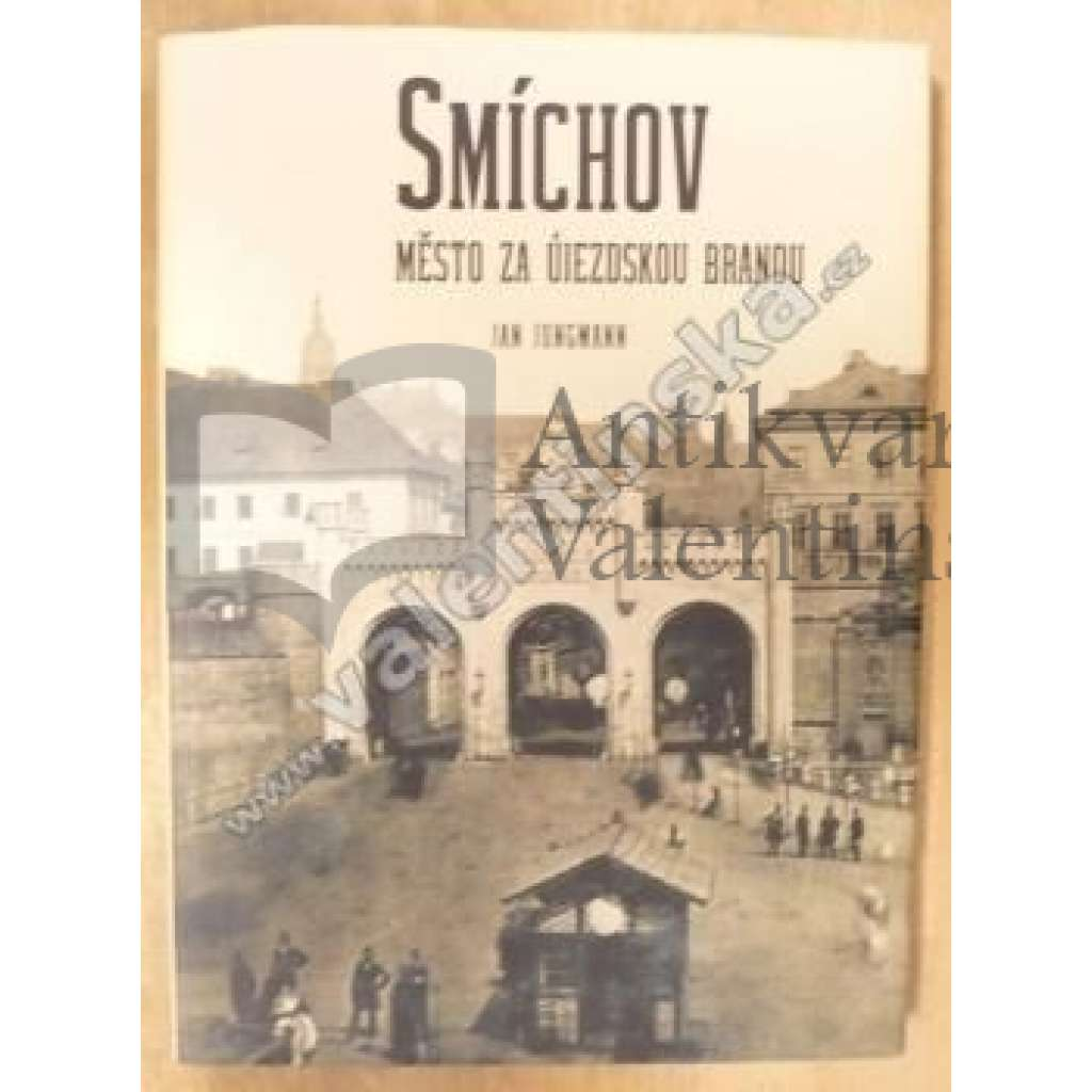 Smíchov - město za Újezdskou branou