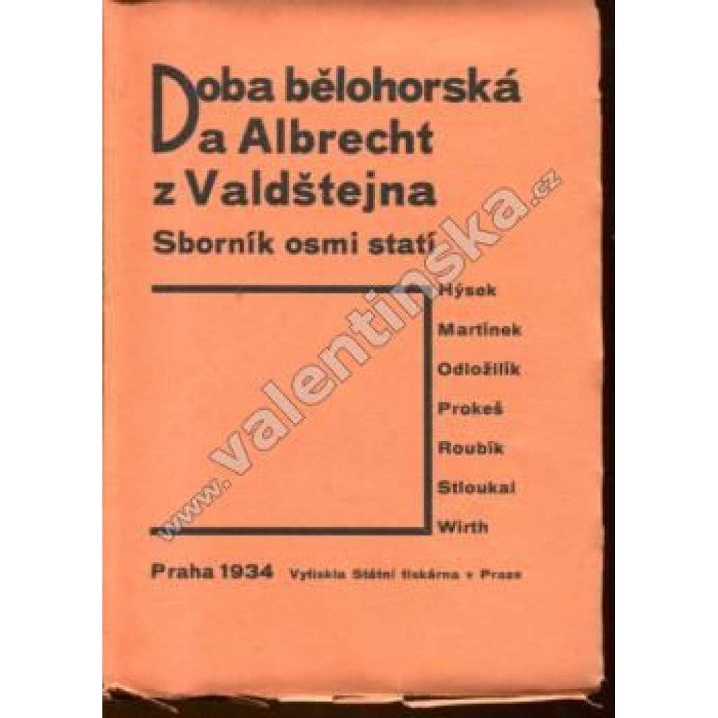 Doba bělohorská a Albrecht z Valdštejna