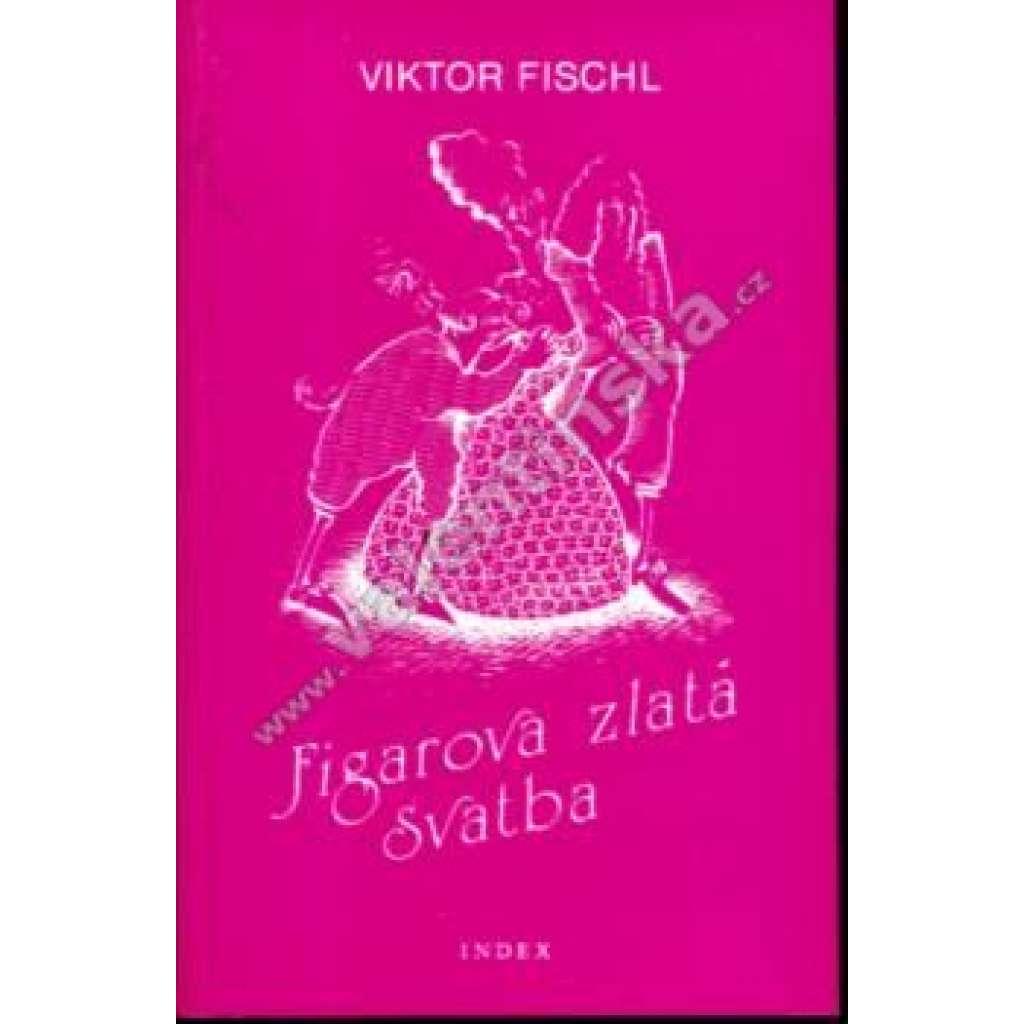Figarova zlatá svatba (Index, exilové vydání)