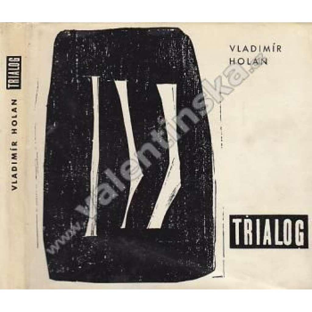 Trialog