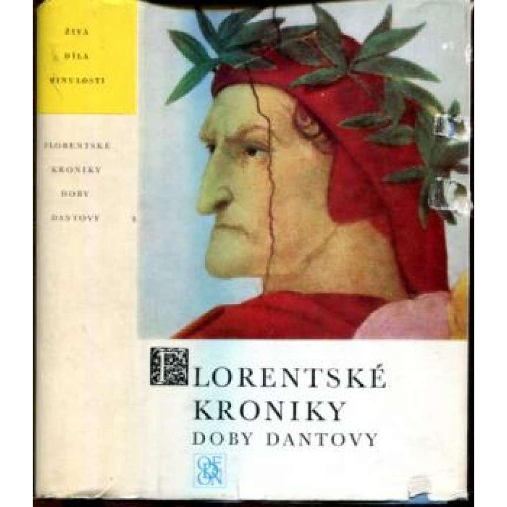 Florentské kroniky doby Dantovy (Živá díla minulosti ŽDM sv.60)