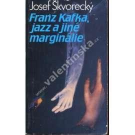 Franz Kafka, jazz a jiné marginálie (exil!)
