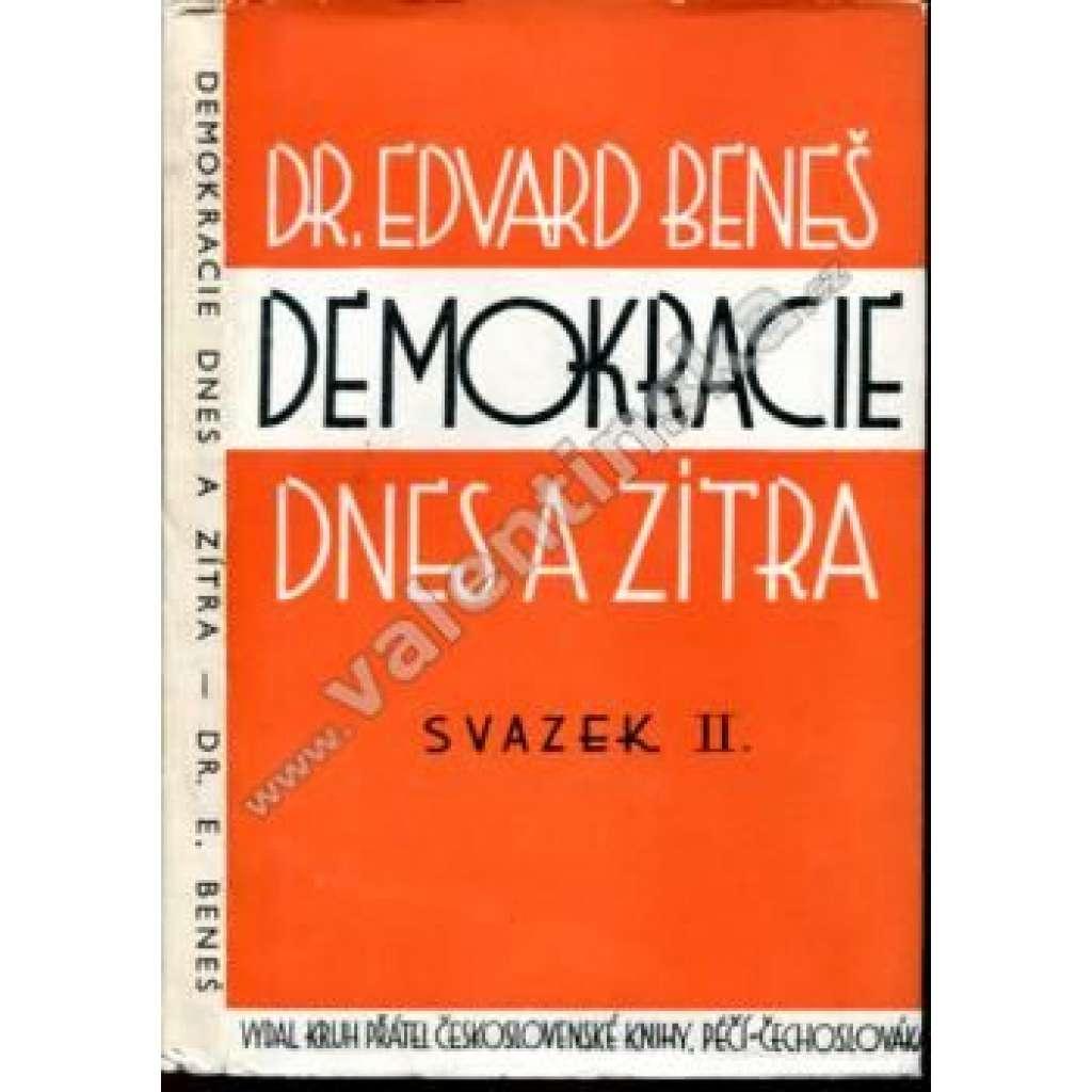 Demokracie dnes a zítra, svazek II. (exil. vydání)