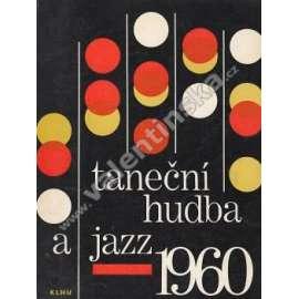 Taneční hudba a jazz 1960