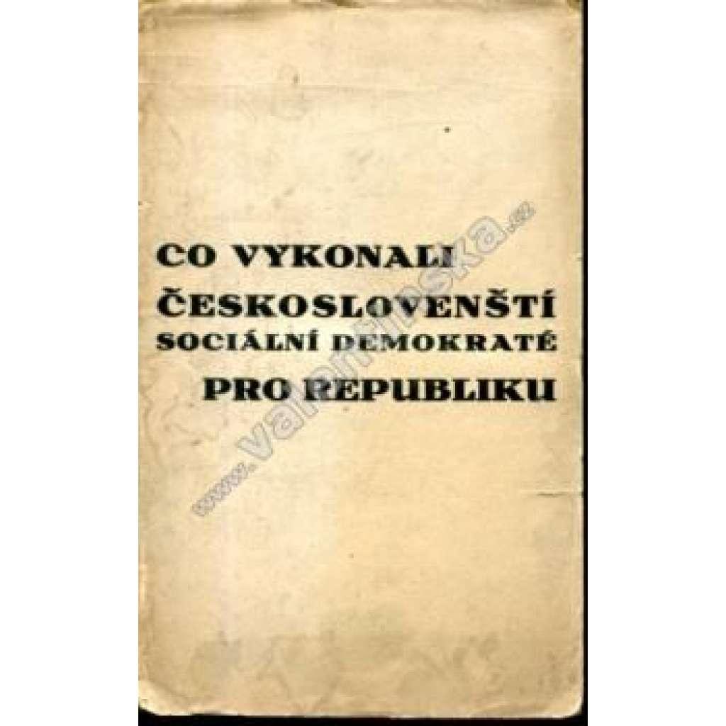 Co vykonali čsl. sociální demokraté pro republiku