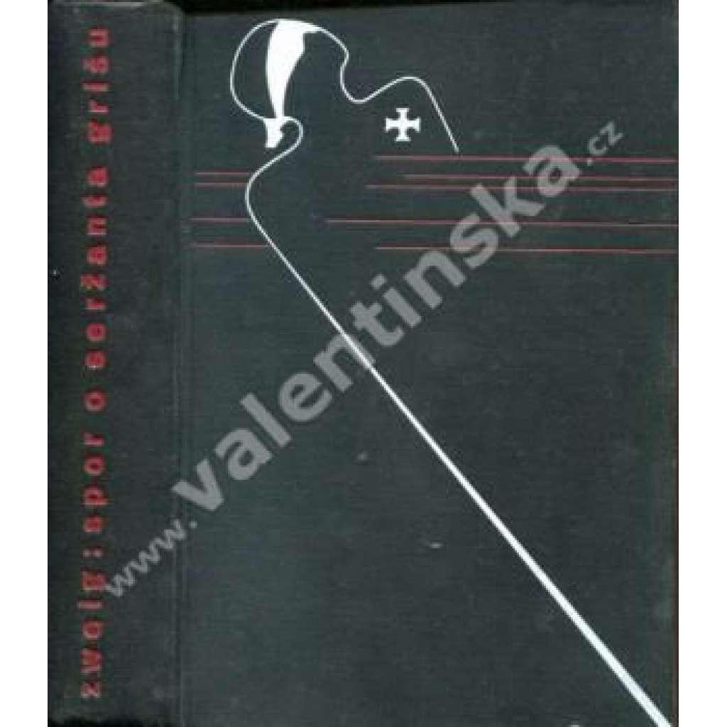 Spor o seržanta Gríšu, druhá část, 2. vydání