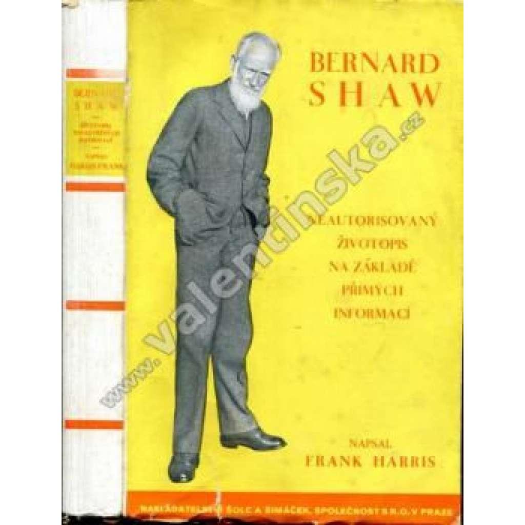 Bernard Shaw. Neautorisovaný životopis...