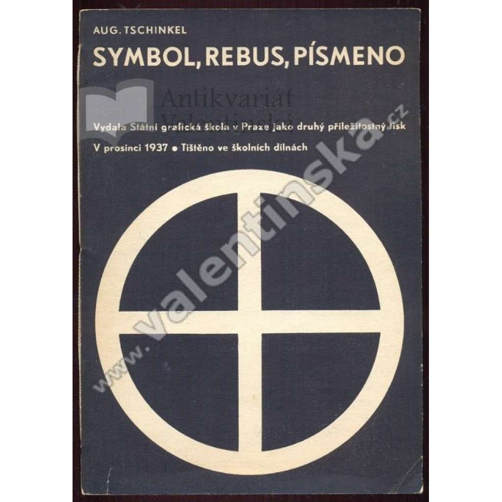 Symbol, rebus, písmeno (August Tschinkel)