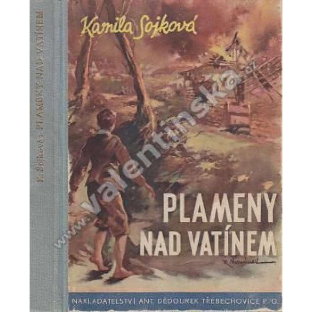 Plameny nad Vatínem