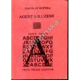 Agent s iluzemi (exilové vydání, Archa)
