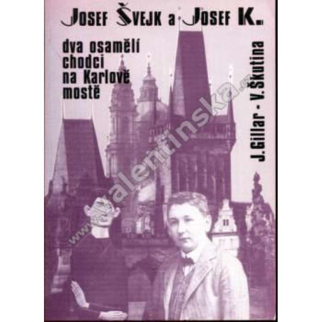 Josef Švejk a Josef K., dva osamělí... (exil)