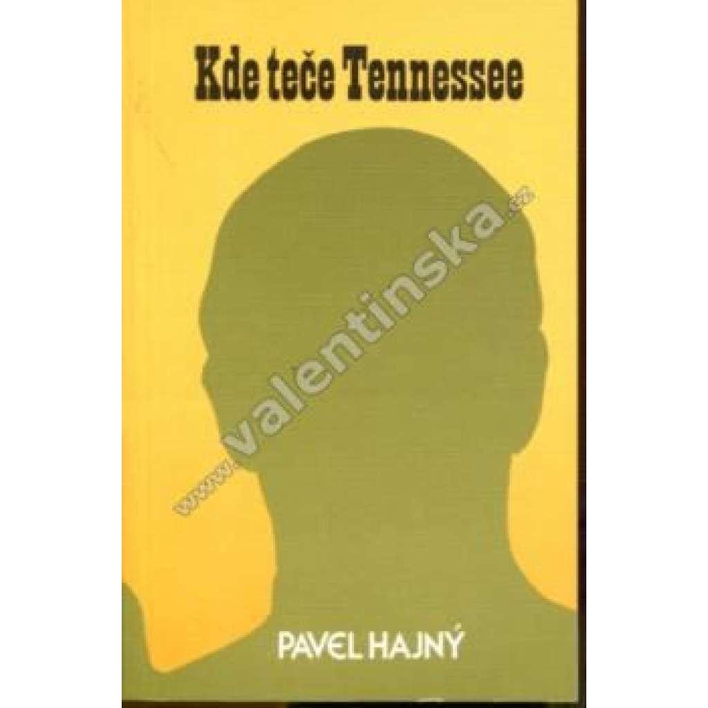 Kde teče Tennessee (exilové vydání)