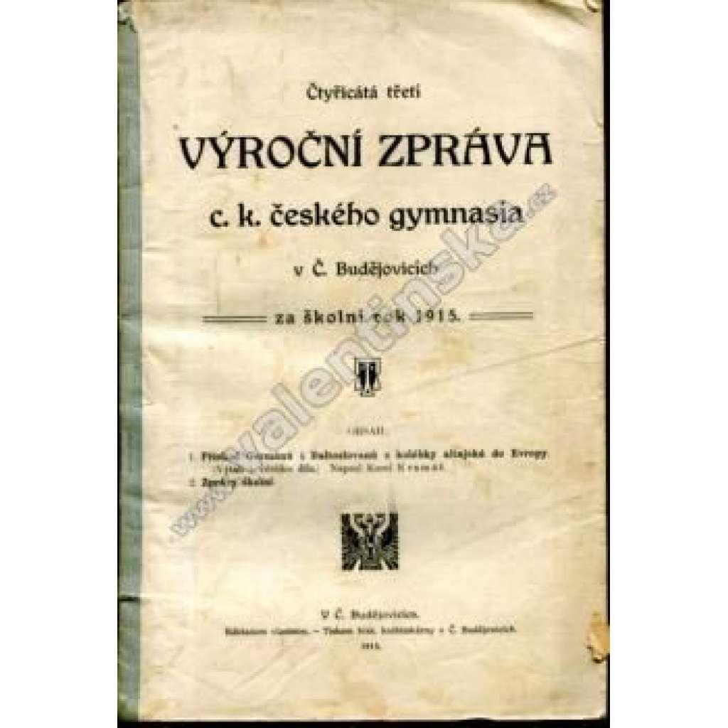 43. výroční zpráva... (České Budějovice), 1915
