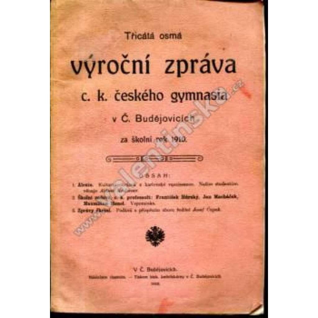 38. výroční zpráva... (České Budějovice), 1910