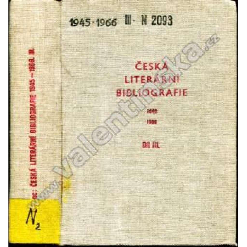 Česká literární bibliografie 1945 - 1966, III. díl