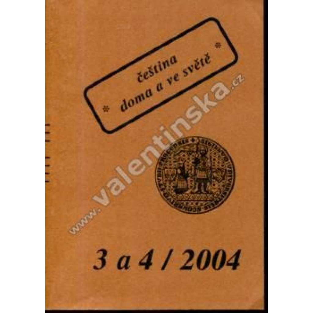 Čeština doma a ve světě, 3 a 4/2004
