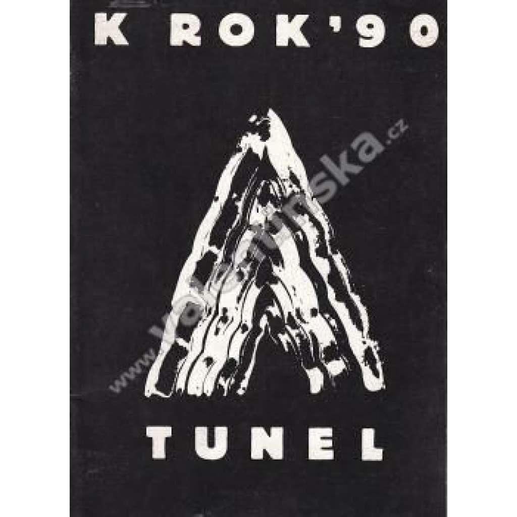 K ROK ´90 / TUNEL