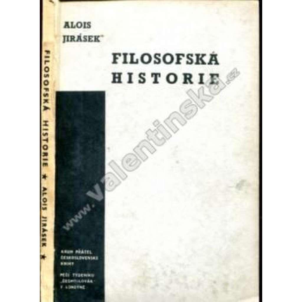 Filosofská historie (Čechoslovák, exilové vydání!)