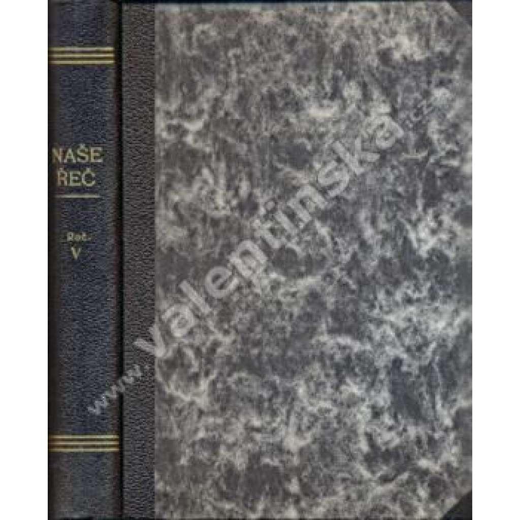 Naše řeč, ročník V. - 1921