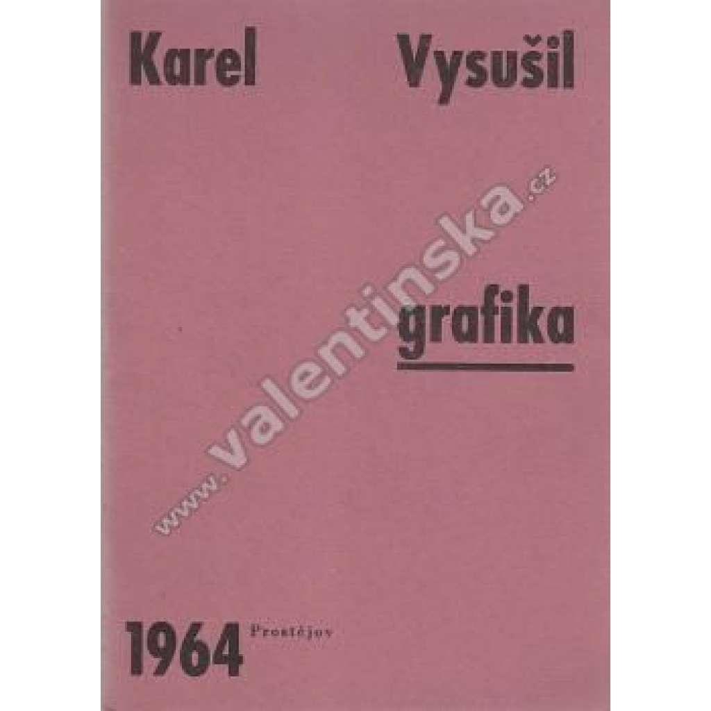 Karel Vysušil - grafika