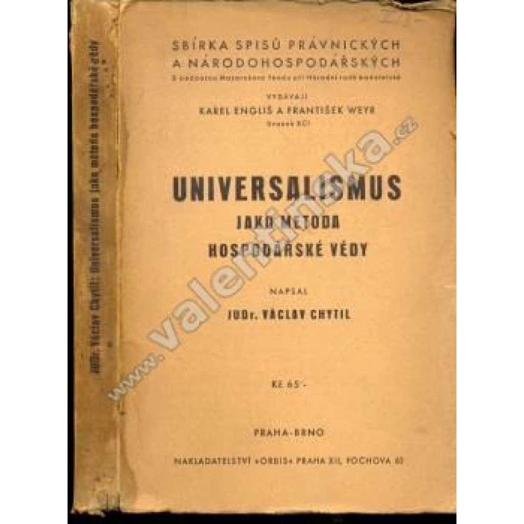 Universalismus jako metoda hospodářské vědy