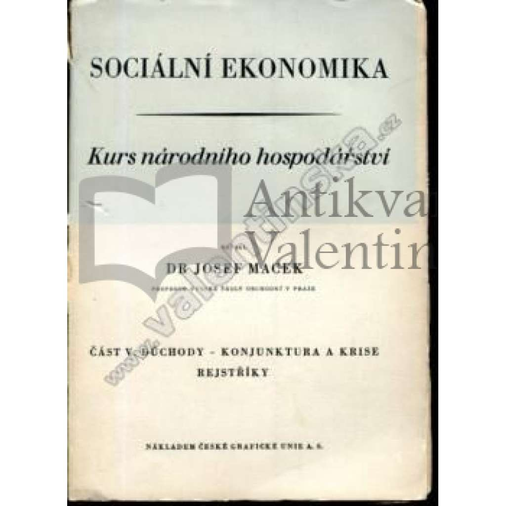 Sociální ekonomika, část V. – Důchody...