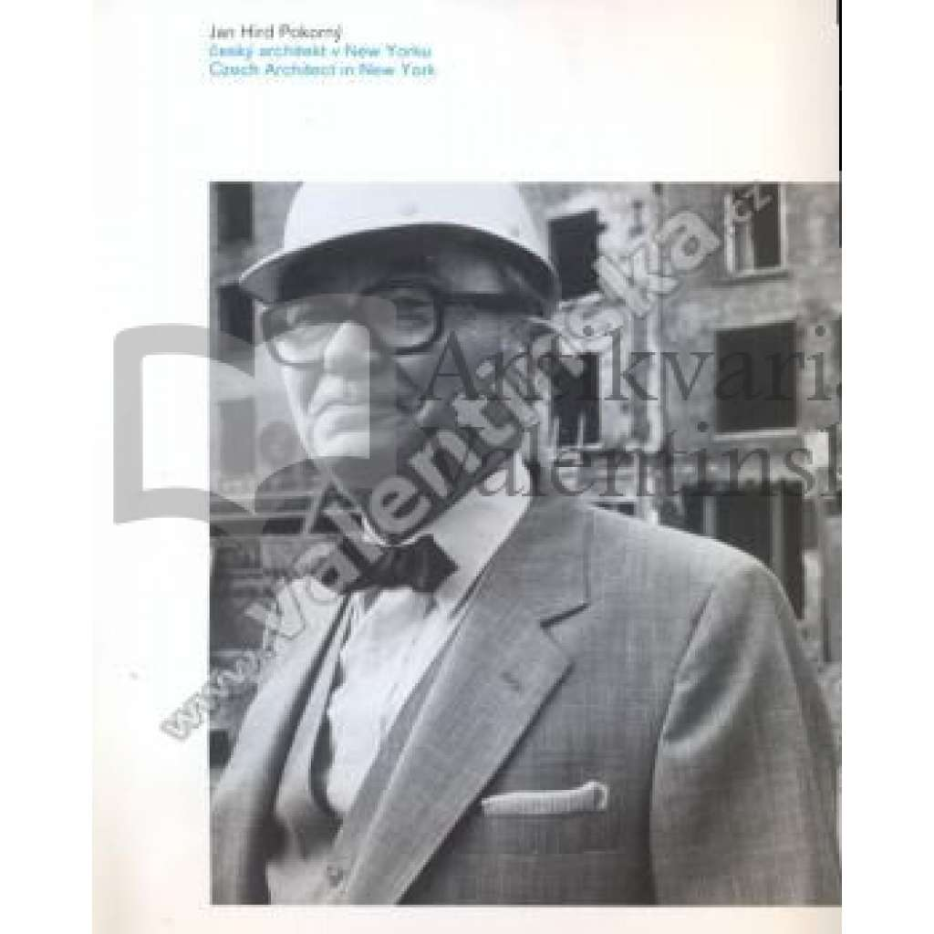 Jan Hird Pokorný. Česky architekt v New Yorku