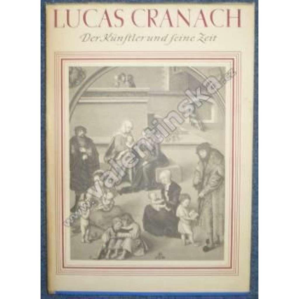 Lucas Cranach der ältere.