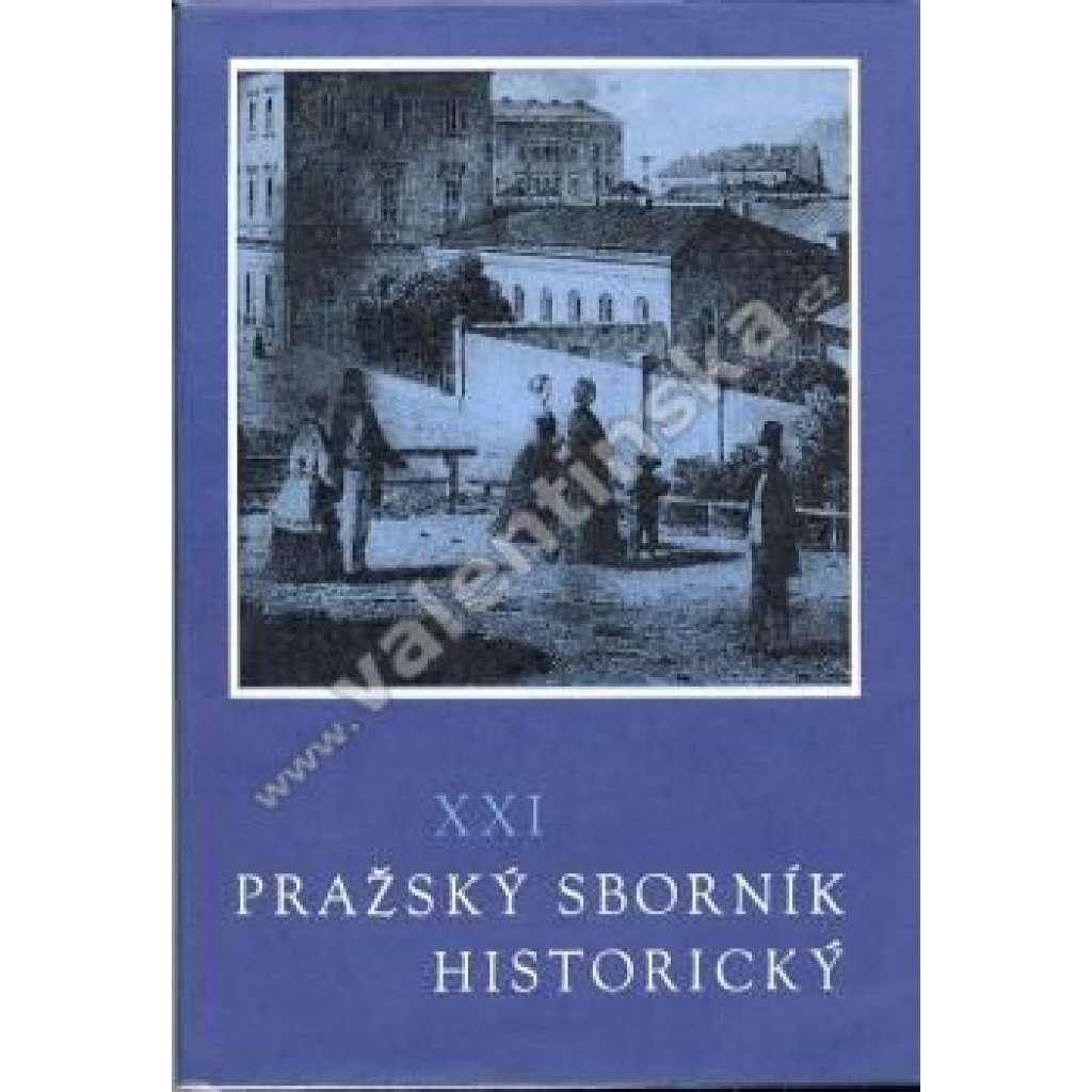 Pražský sborník historický XXI.
