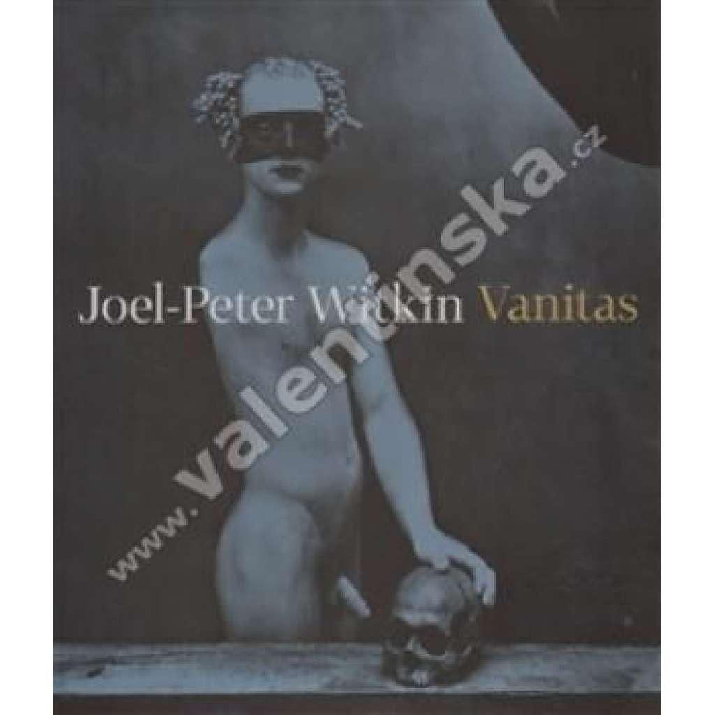 Joel-Peter Witkin: Vanitas