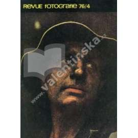 Revue Fotografie 76. Ročník XX. Číslo 4.