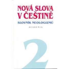 Nová slova v češtině – slovník neologizmů 2