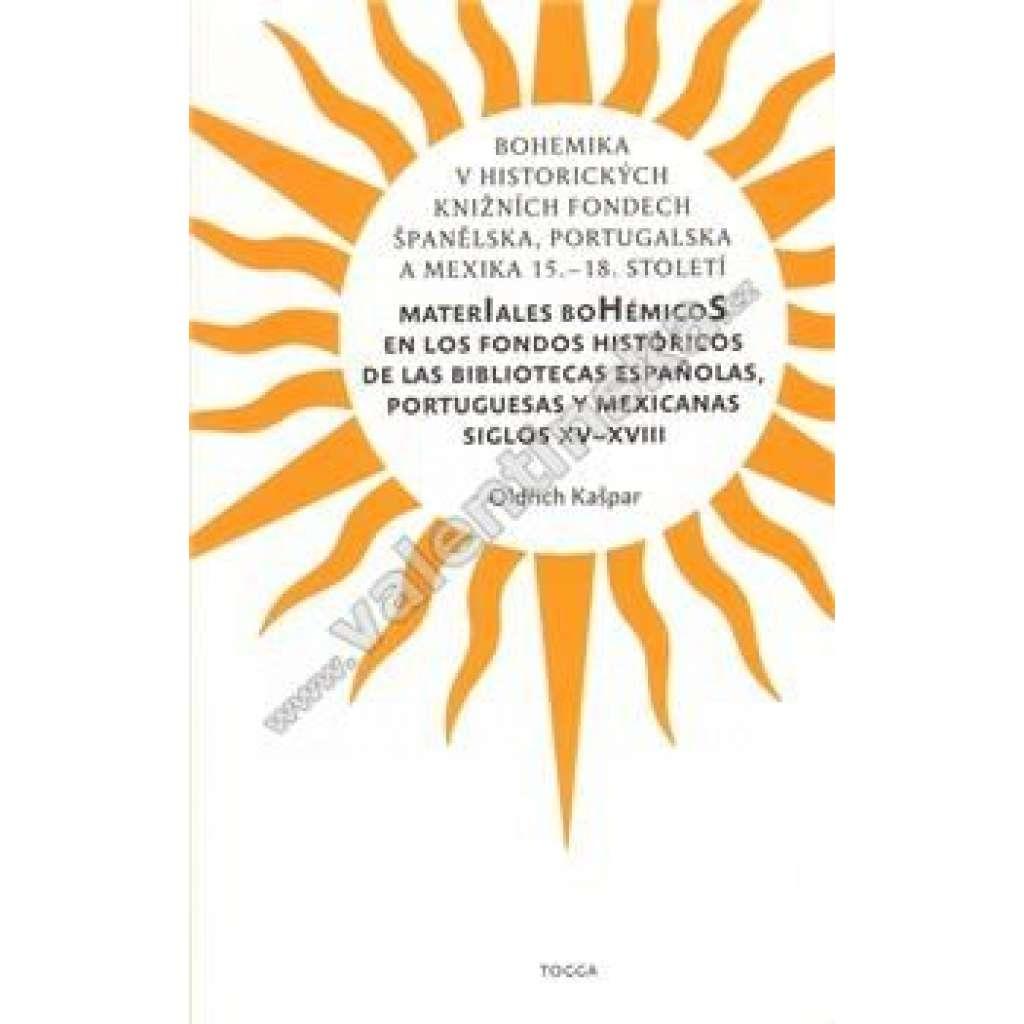 Bohemika v historických knižních fondech Španělska