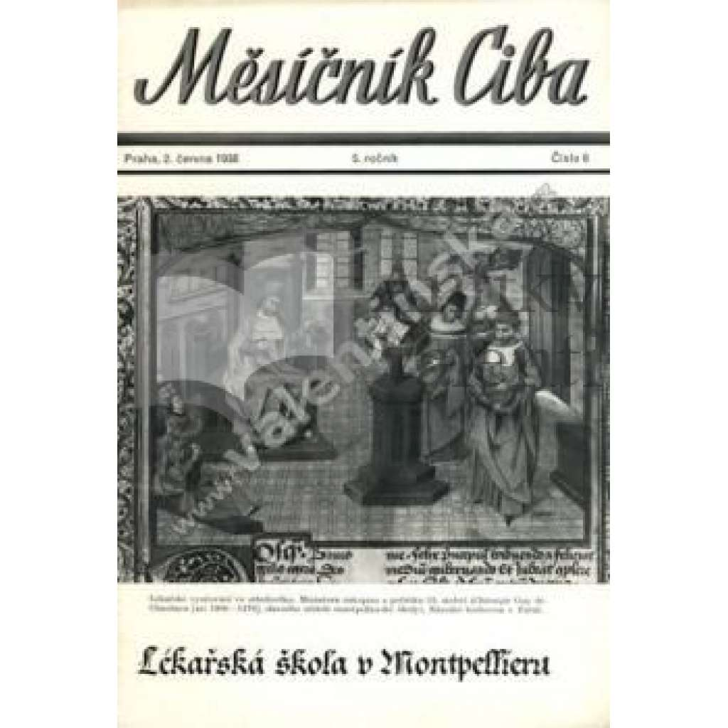 Měsíčník Ciba 1938. 5.ročník. Číslo 6.