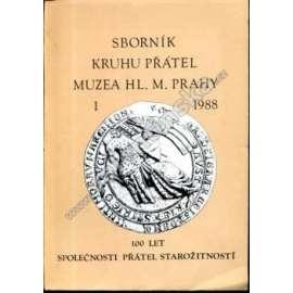 Sborník Kruhu přátel Muzea hl. m. Prahy, 1988/1