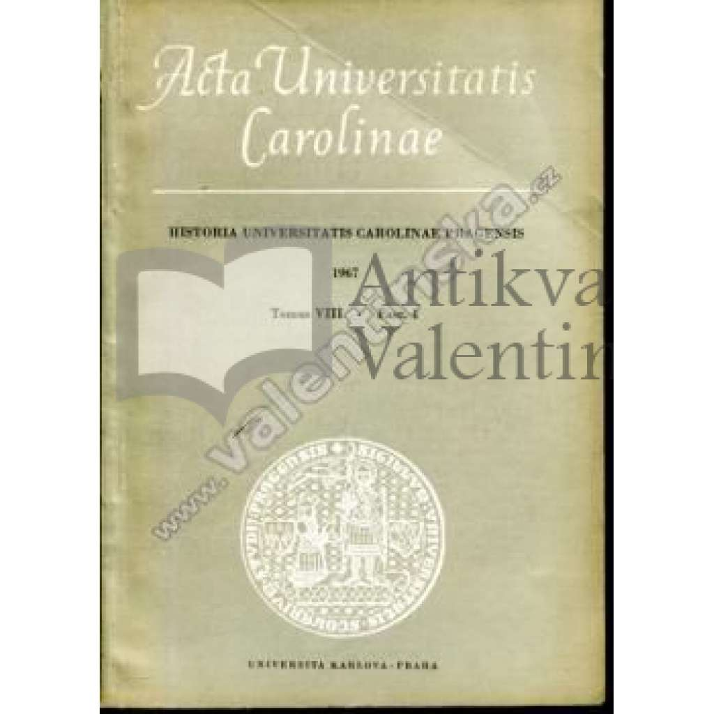 Historia Universitatis Carolinae Pragensis, VIII/1
