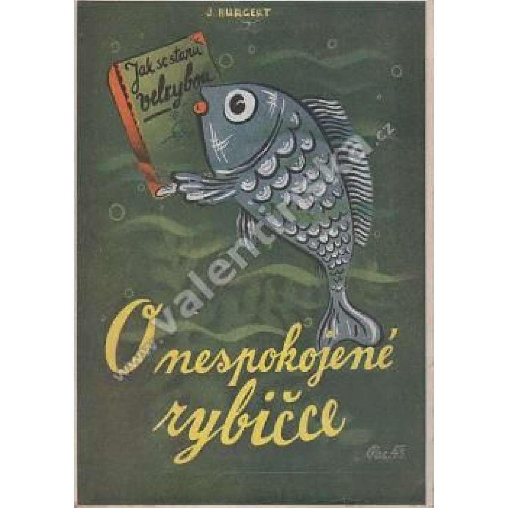 O nespokojené rybičce
