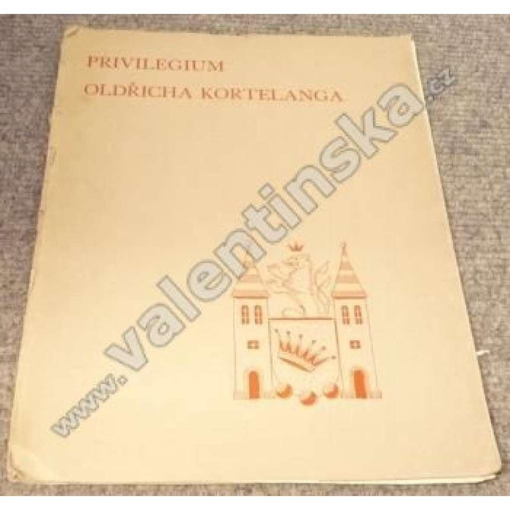 Privilegium Oldřicha Kortelanga