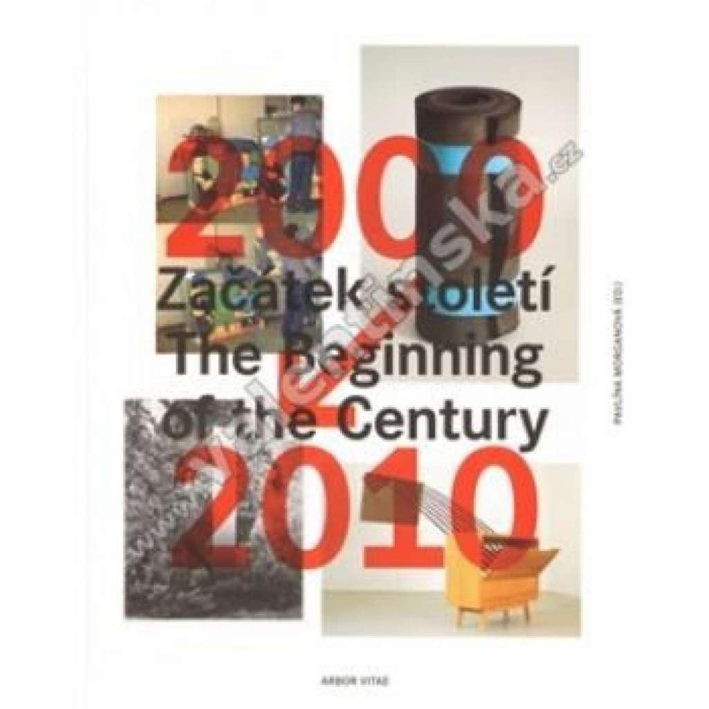 Začátek století / The Beginning of the Century