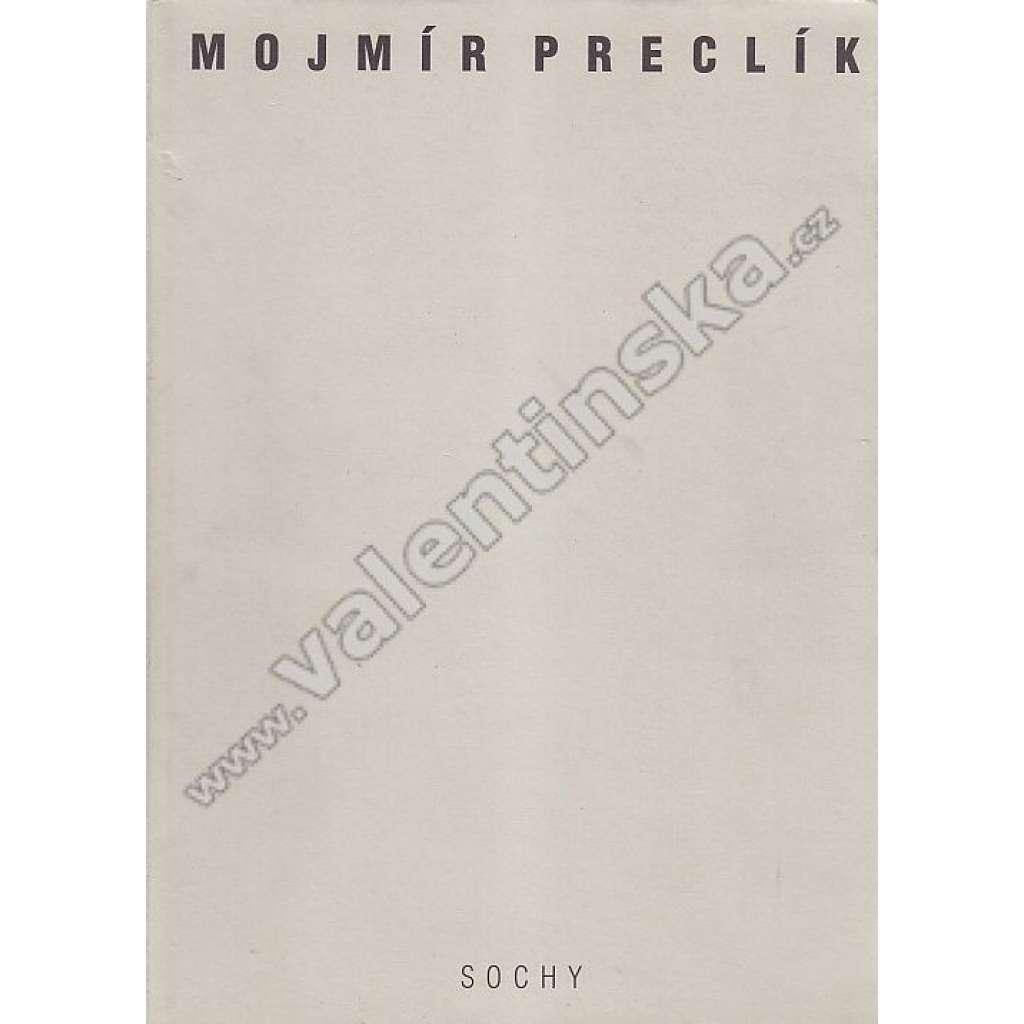 Mojmír Preclík / sochy