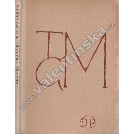 T. G. Masaryk - k jeho názorům na umění, ...