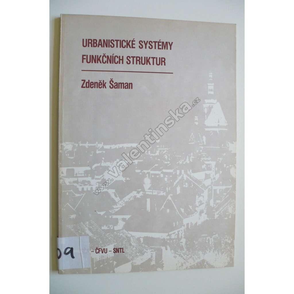 Urbanistické systémy funkčních struktur /