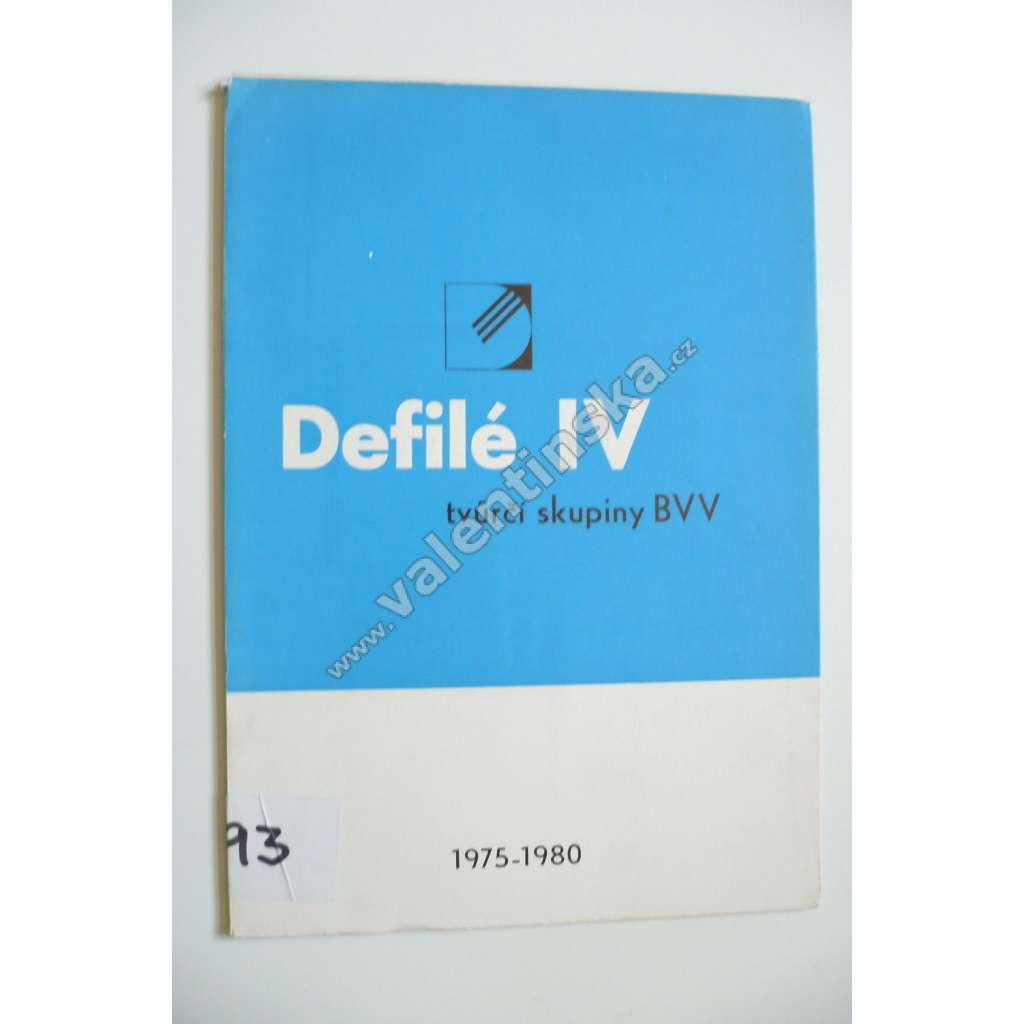 Defilé IV - Tvůrčí skupiny BVV - Katalog výstavy