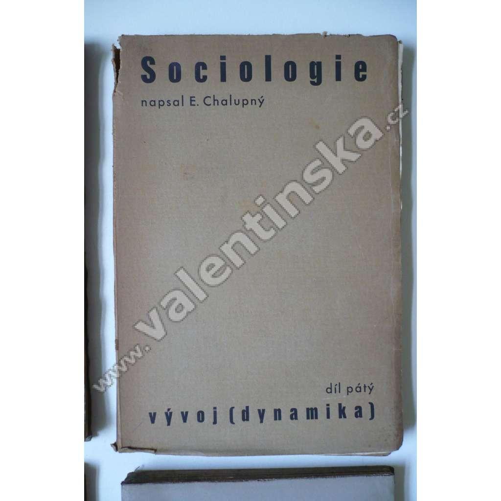 Sociologie V - Vývoj (dynamika)