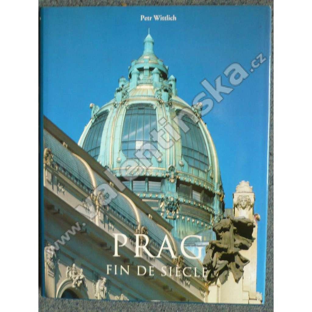 Prag. Fin de Siecle