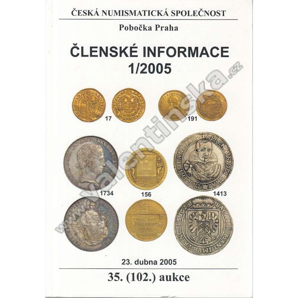 Česká numismatická spol., Členské informace 1/2005